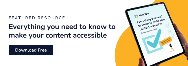Everything you need to know to make your content accessible. Download free.
