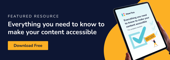 Everything you need to know to make your content accessible - Download Free