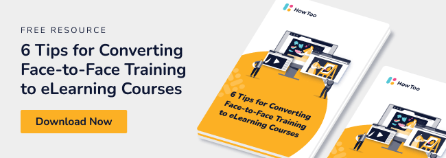 6 tips for converting face-to-face training to elearning courses - Download now