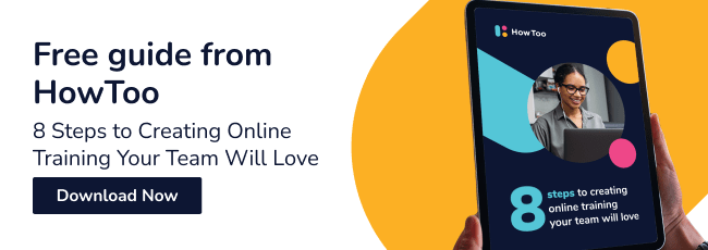 8 Steps to Creating Online Training Your Team Will Love - Download Now