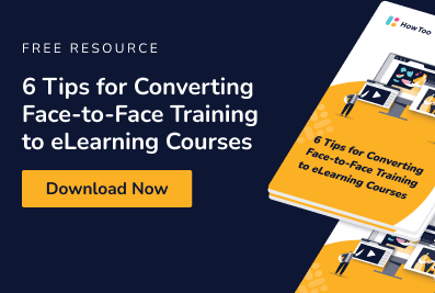 Free Resource: 6 Tips for Converting Face-to-Face Training to eLearning Courses