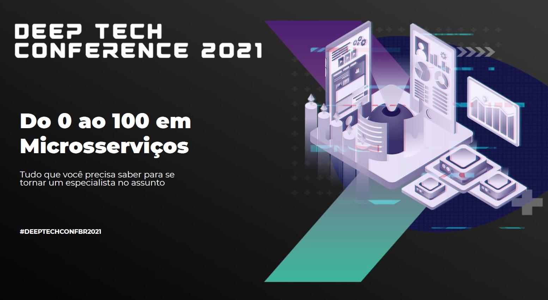 Do zero ao 100 no mundo de microsserviços - Thiago Lima