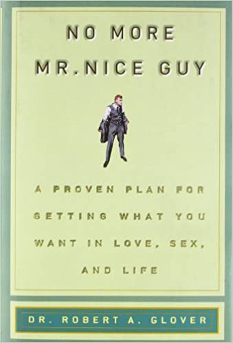 No More Mr. Nice Guy by Robert Glover