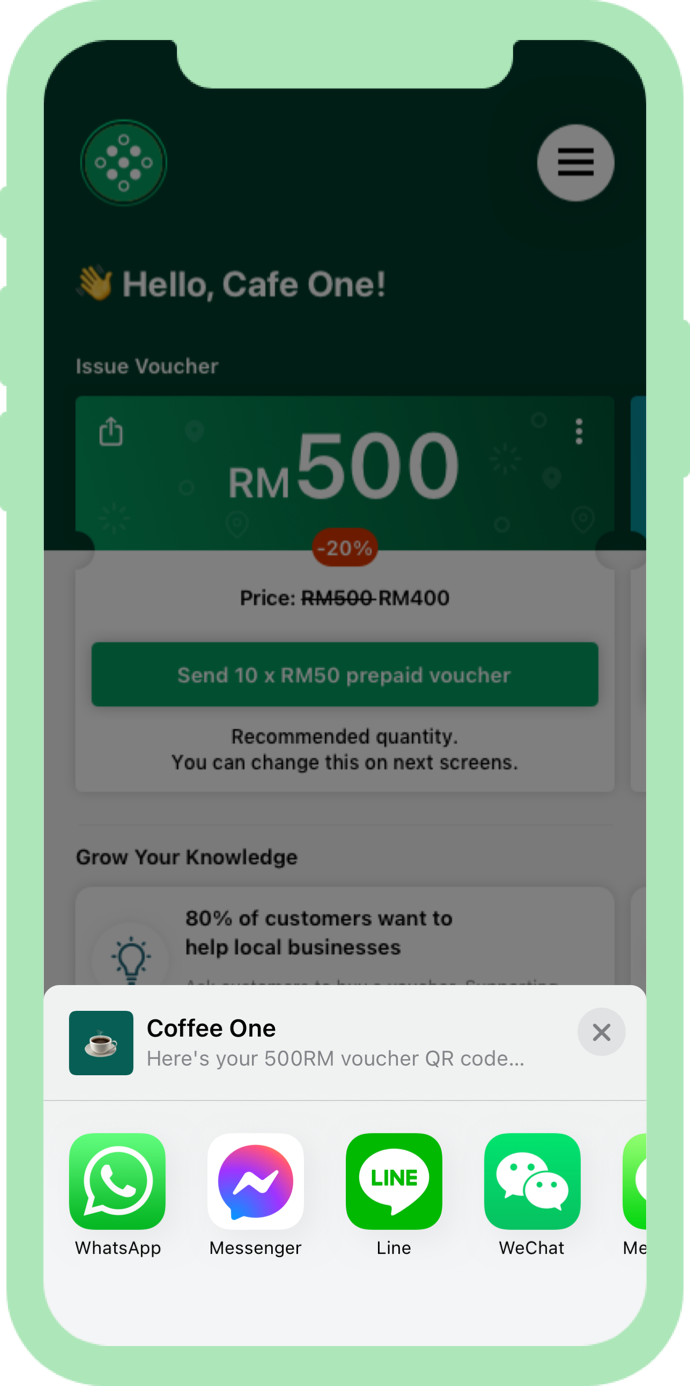 3. Start voucher distribution Distribute your vouchers offline or target customers online via social media and messaging apps.