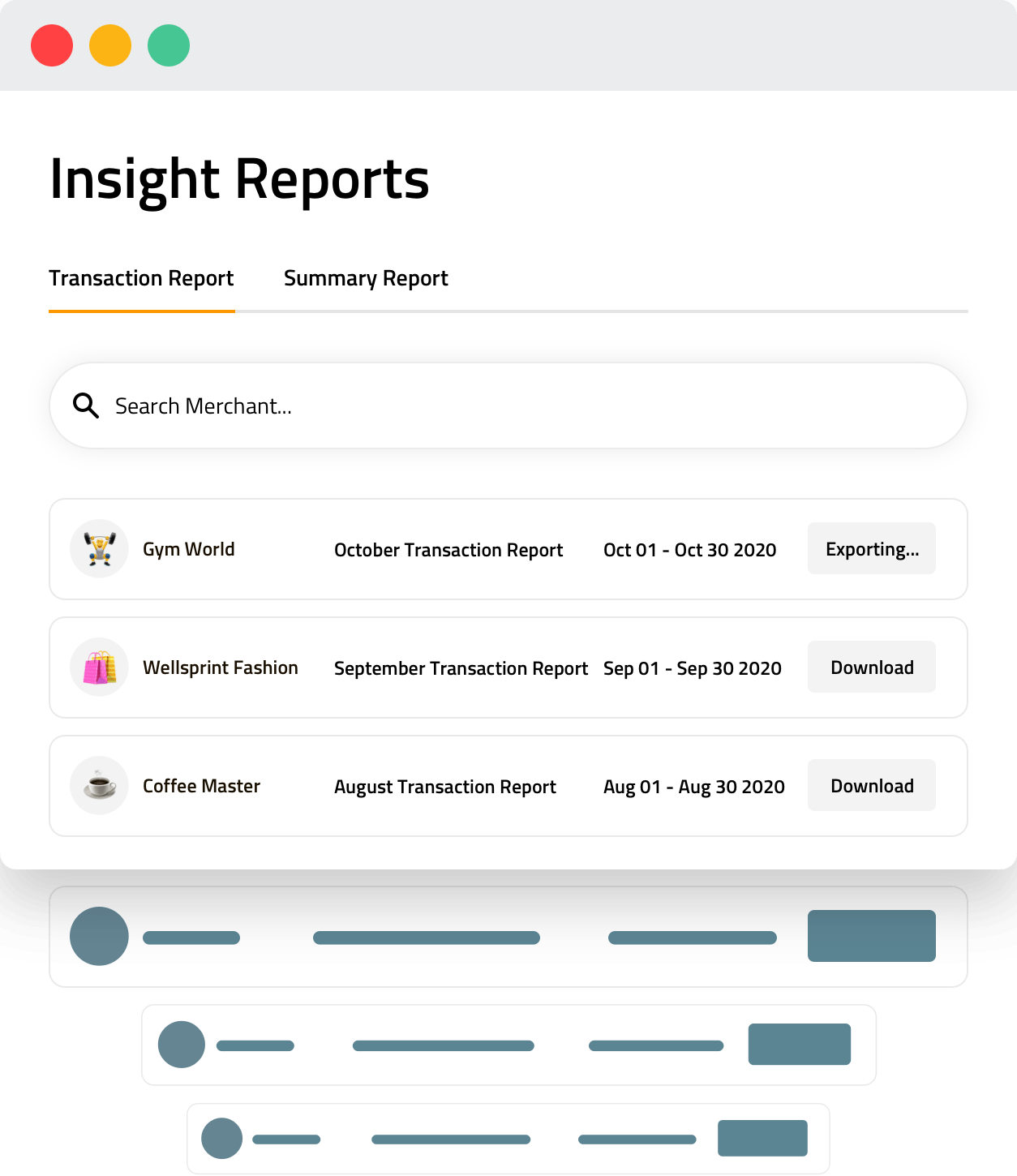 Access Insights Get access to detailed summary and transaction history reports of merchant and offer performance.
