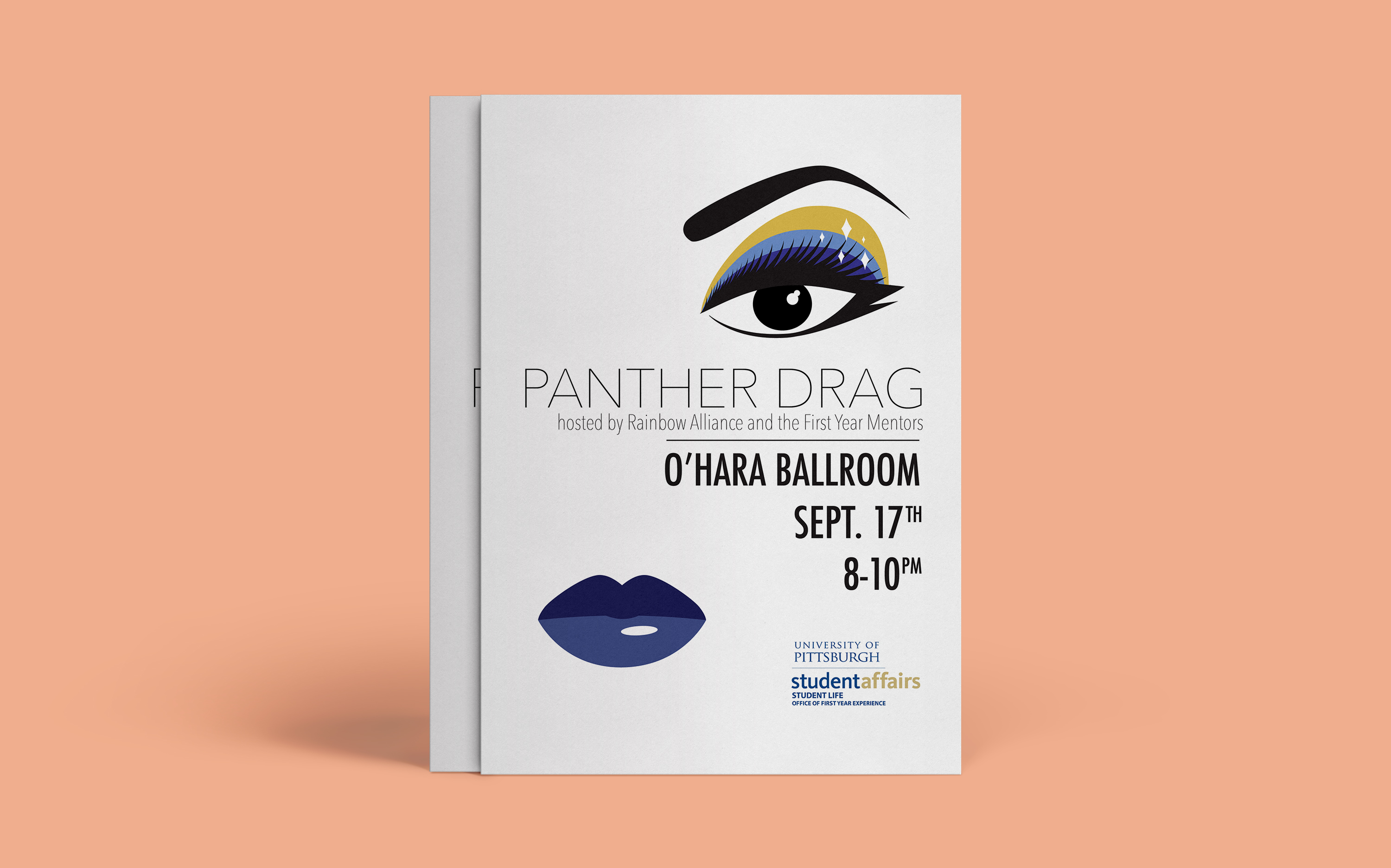 A mockup of a poster over a salmon-colored background. The poster served as an ad for a student-led drag show event called Panther Drag, and features vector illustrations of an eye and lips in Pitt-colored drag makeup (that is, blue and gold).