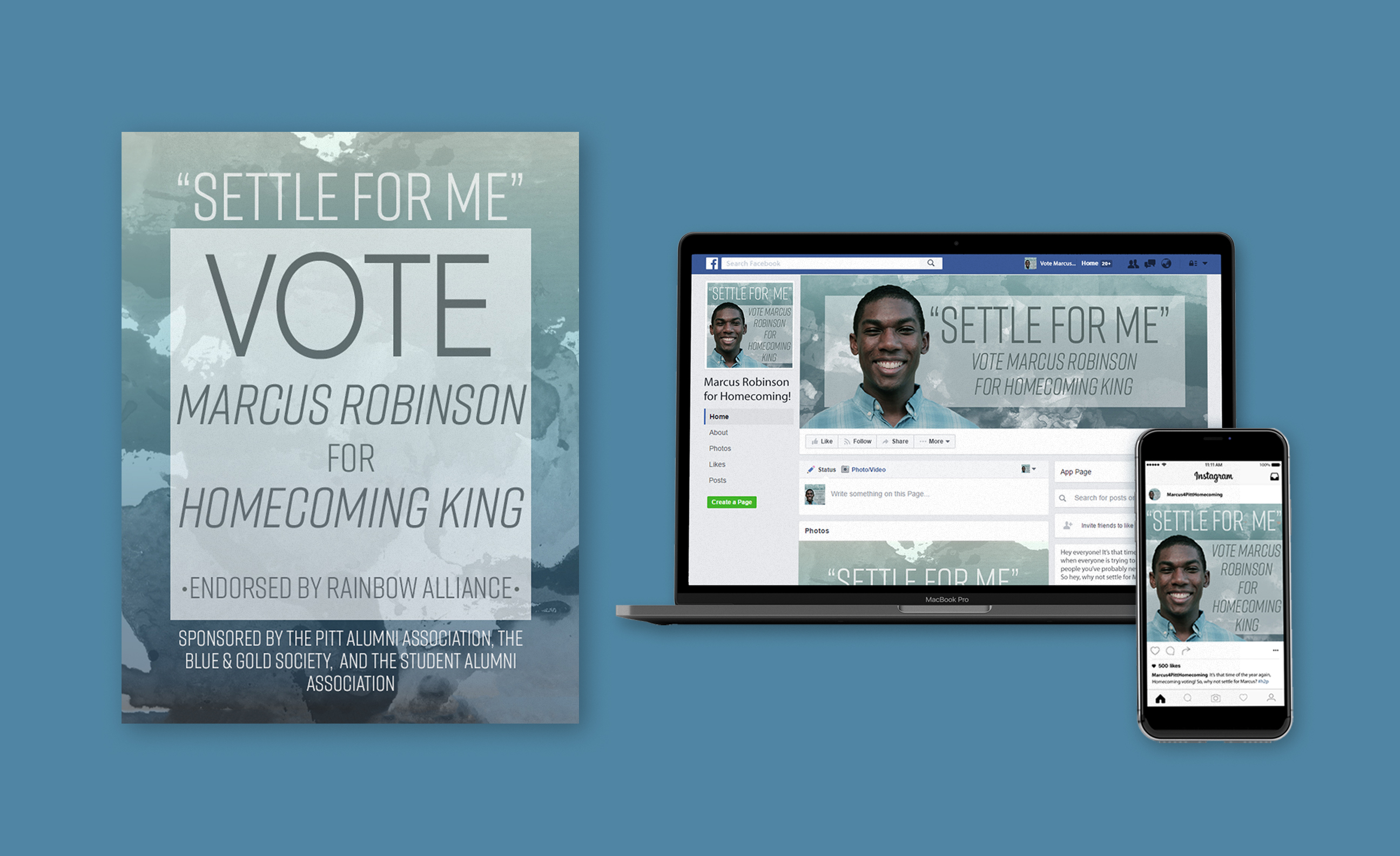 """Mockups of a homecoming campaign poster, Facebook banner shown on a laptop, and Instagram post shown on an iPhone, over a blue background. Each of the designs shares a similar, seafoam green and dark teal textured background with the tagline """"Settle for Me"""" and a photo of the candidate, Marcus Robinson."""