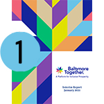 The front cover of the Baltimore Together Interim report