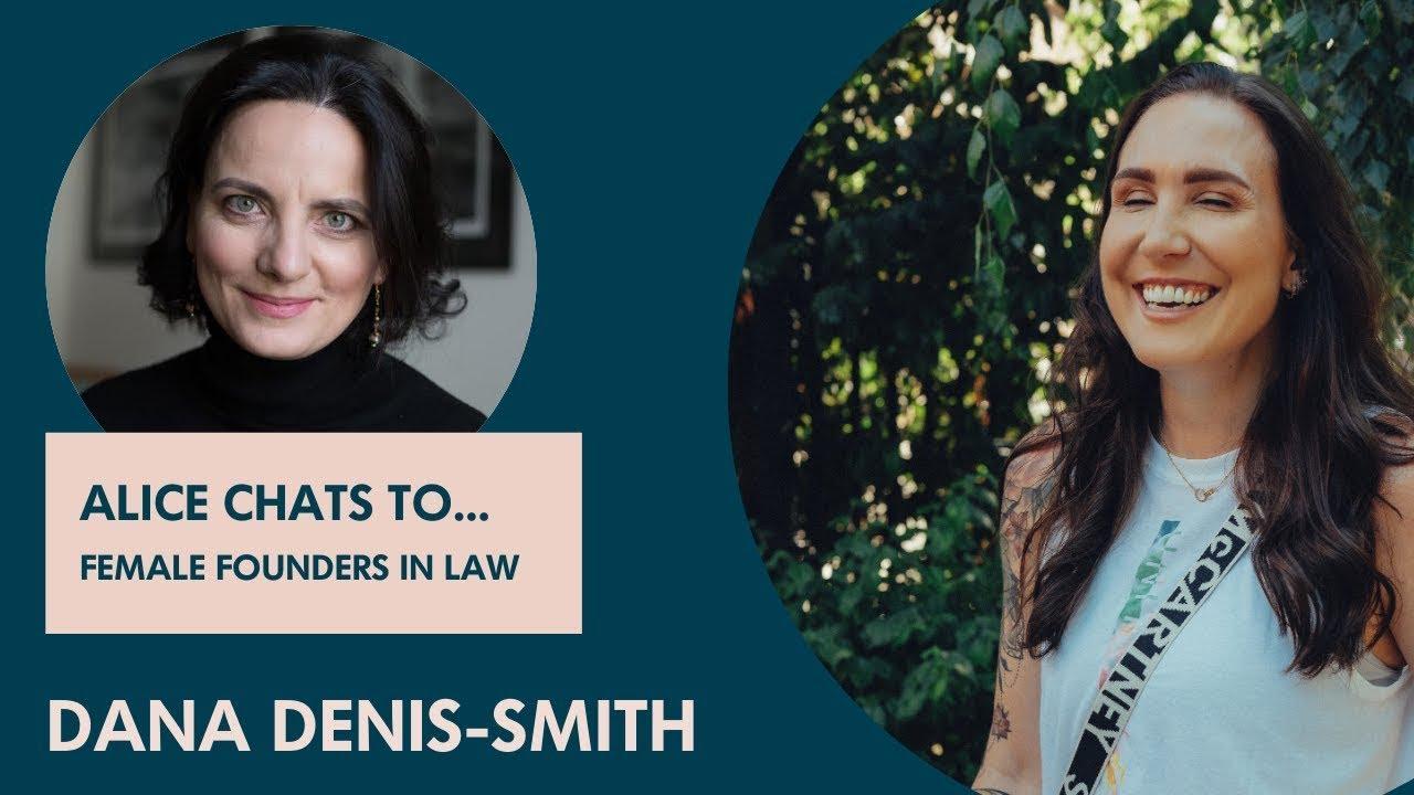 Dana Denis-Smith on building a flexible legal services business