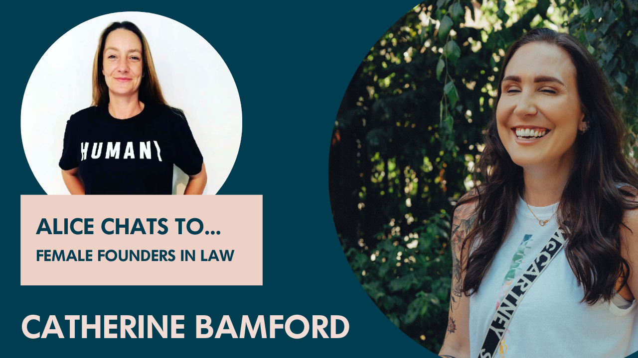 Catherine Bamford on founding a legal tech consultancy