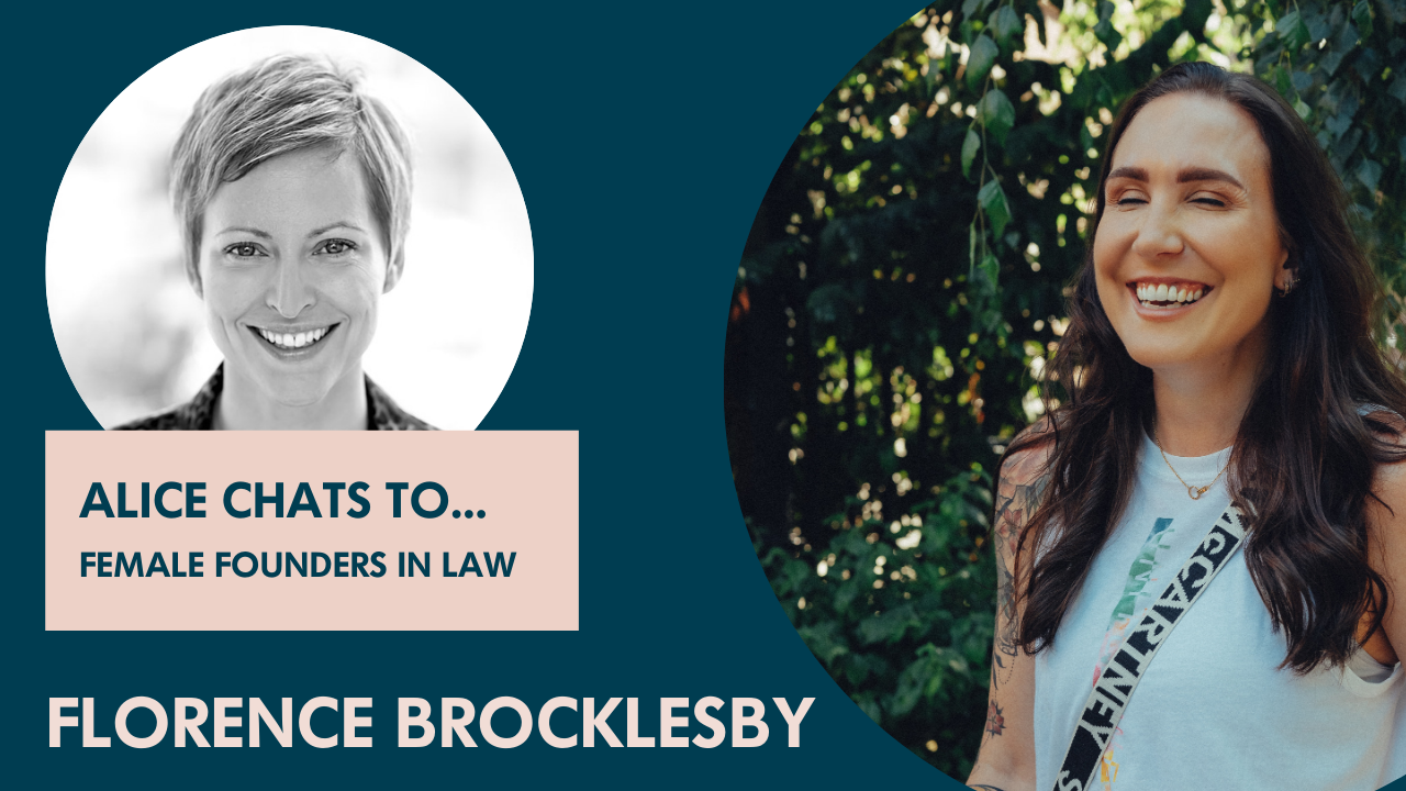 Florence Brocklesby on building a truly flexible boutique law firm