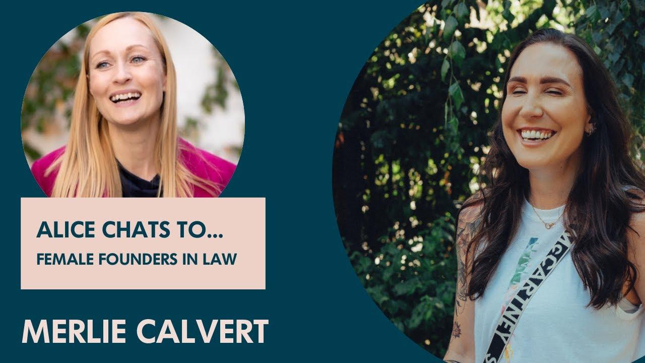 Merlie Calvert on founding a legal tech company