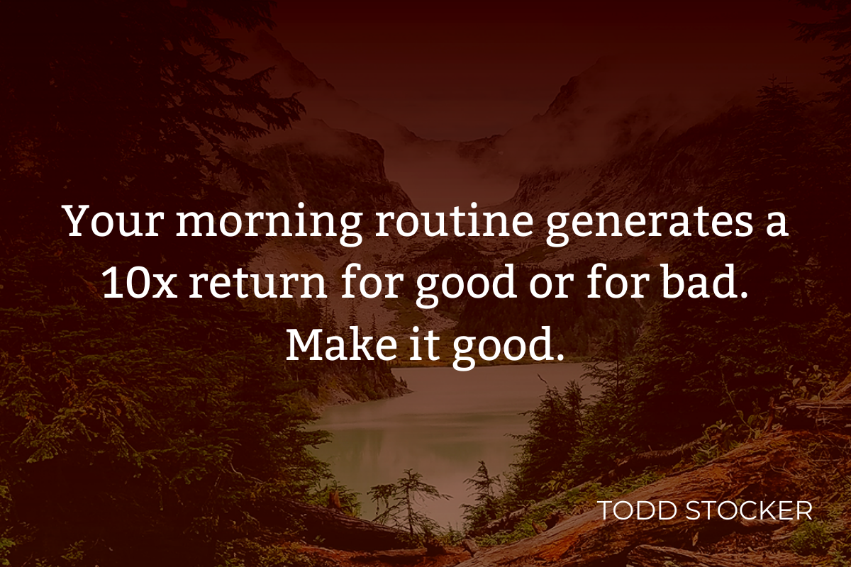 Developing morning routine and habits insirational quote