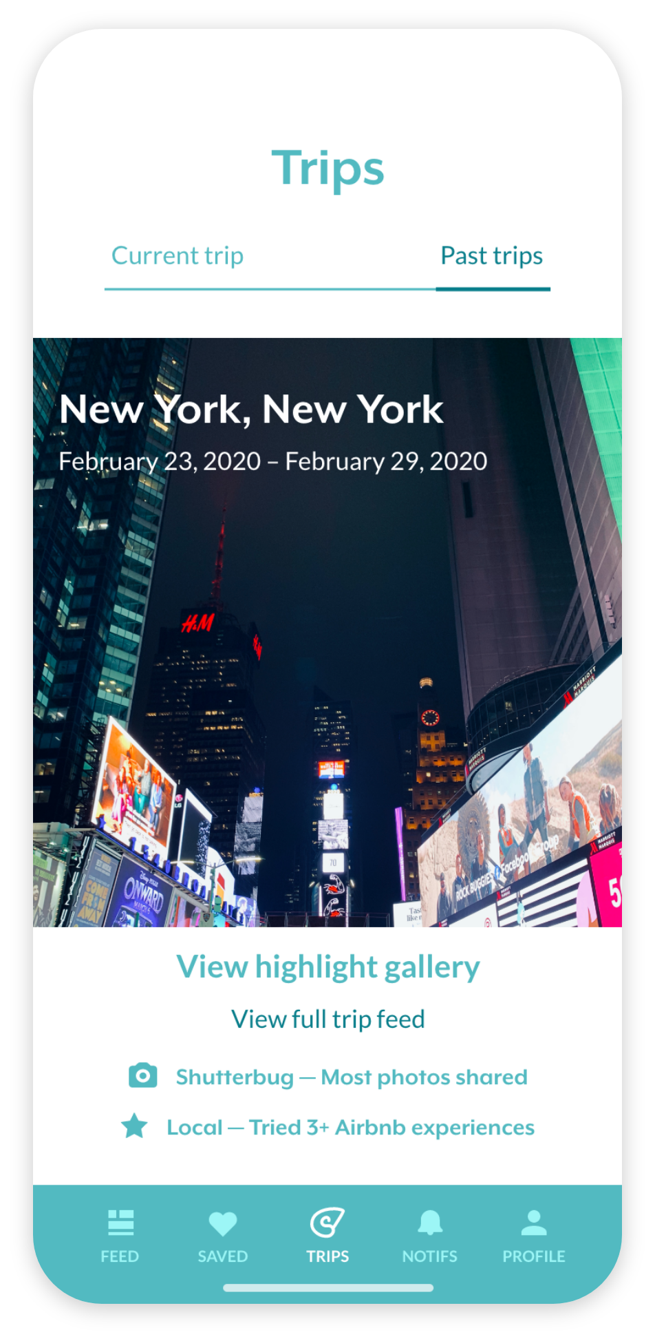 a screen showing a past trip to New York, showing buttons to view the live feed and the user's accolades