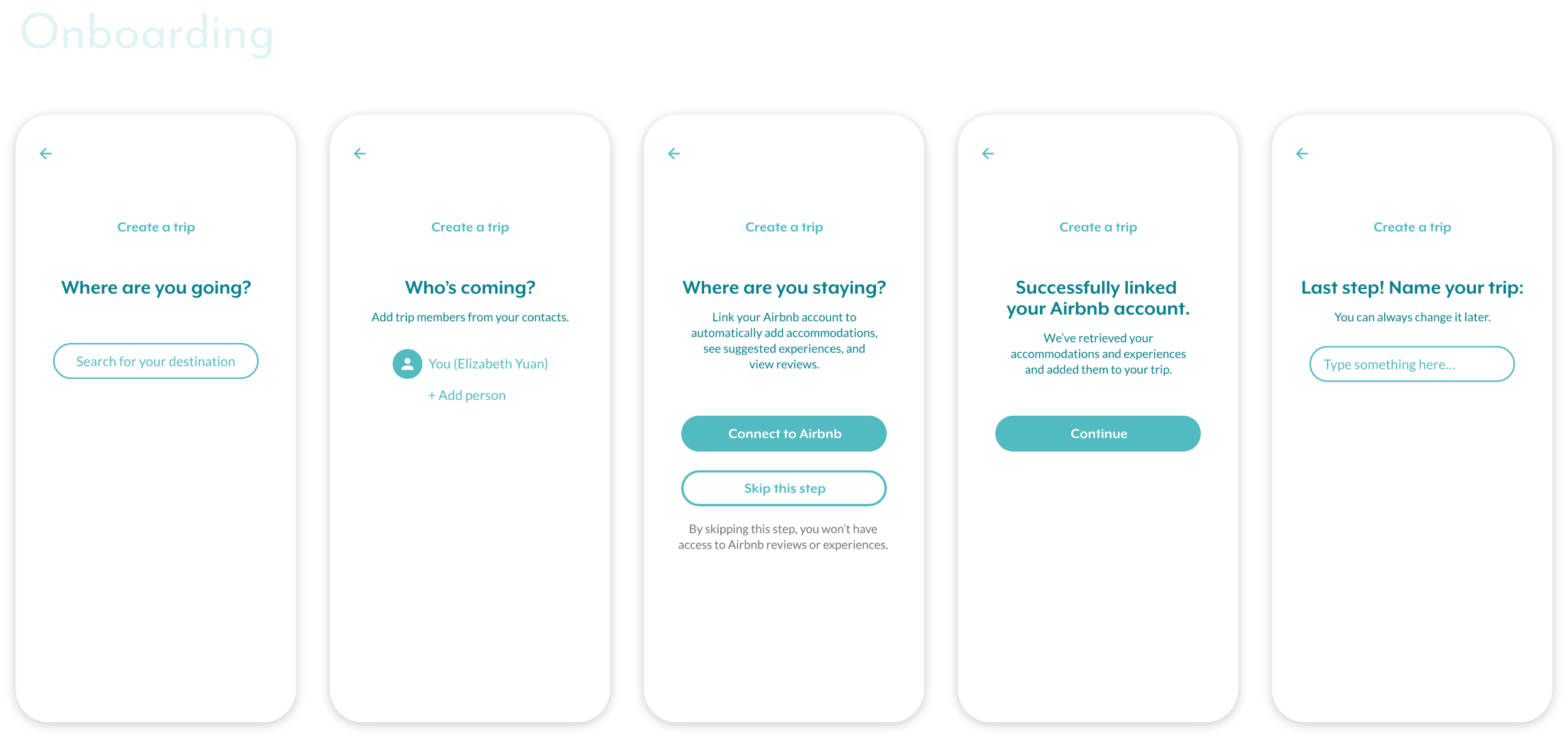 the onboarding flow to set up a trip: location, friends to invite, and Airbnb integration