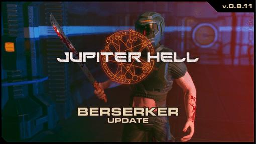 Jupiter Hell Berserker Update
