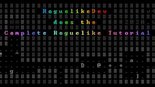 Roguelikedev Does the Complete Roguelike Tutorial