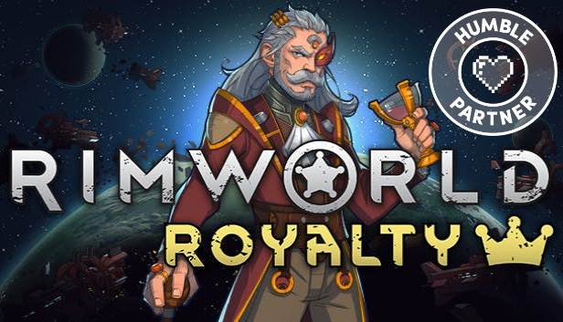 Rimworld Royalty with Humble Partner stamp