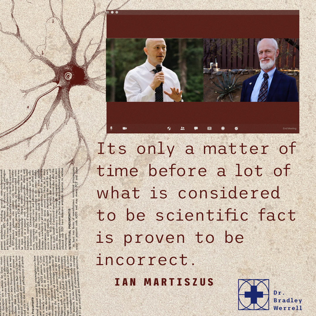 It's only a matter of time before a lot of what is considered to be scientific fact is proven to be incorrect. ~ Ian Martizsus