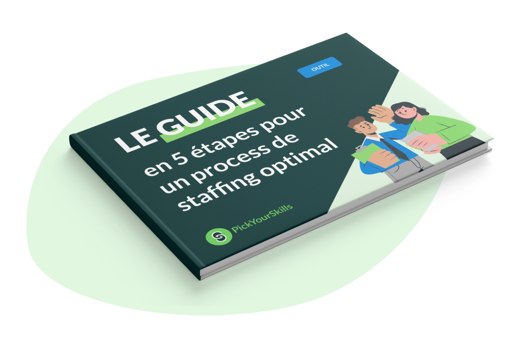 guide process staffing 5 étapes pickyourskills