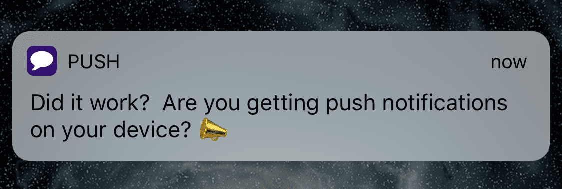 Did it work? Are you getting push notifications on your device