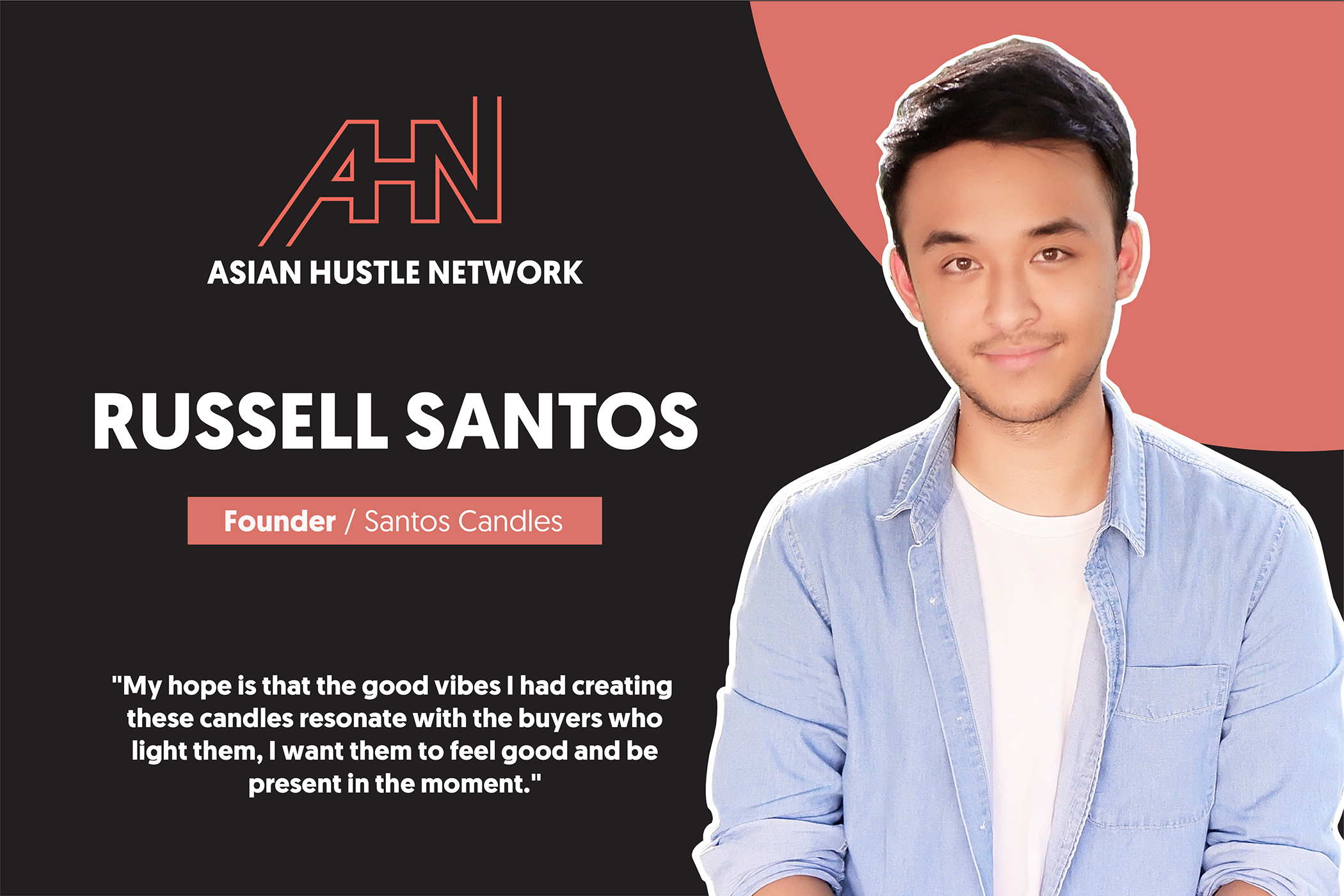 Russell Santos, founder of Santos Candles, on an Asian Hustle Network banner.