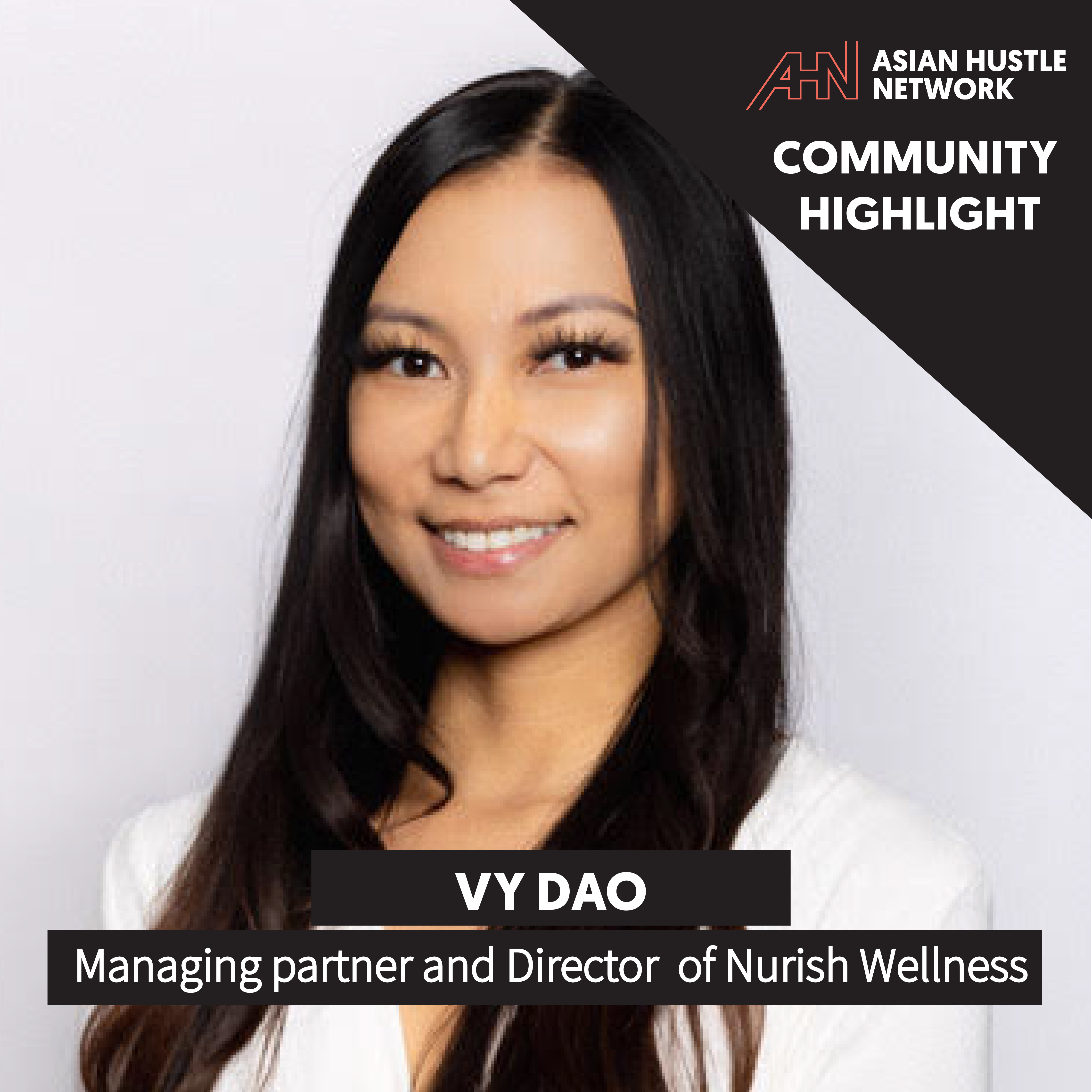www.asianhustlenetwork.com: Vy Dao of Nurish Wellness: Innovating a Healthier Lifestyle