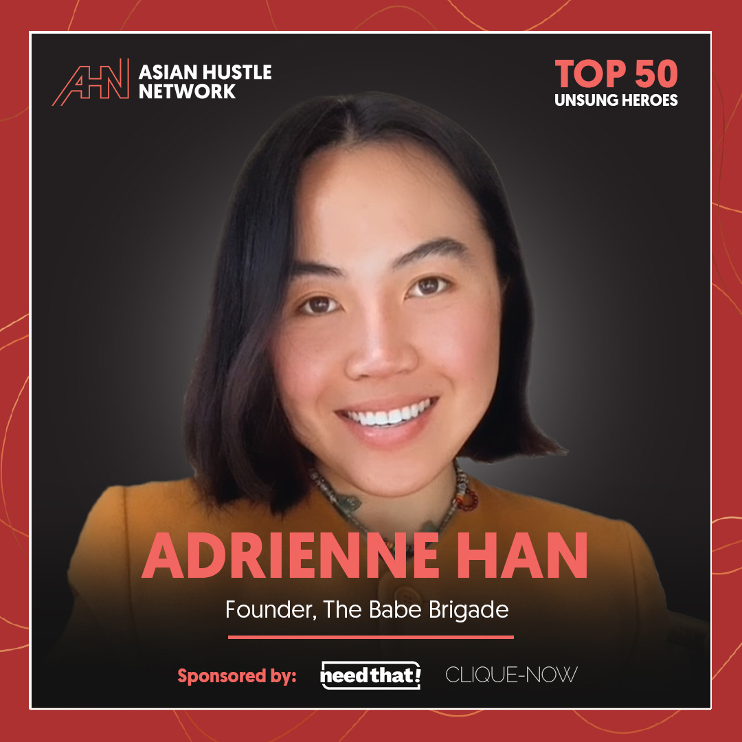 www.asianhustlenetwork.com: Adrienne Han: Founder, The Babe Brigade