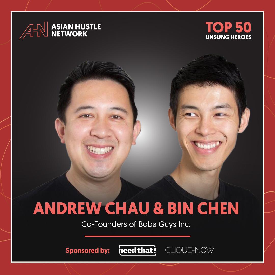 www.asianhustlenetwork.com: Andrew Chau & Bin Chen: Co-Founders of Boba Guys Inc.