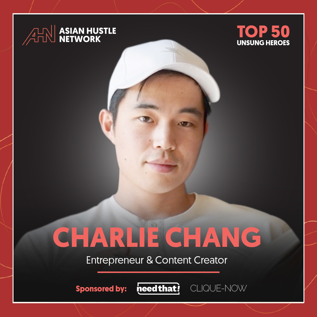 www.asianhustlenetwork.com: Charlie Chang: Entrepreneur and Content Creator