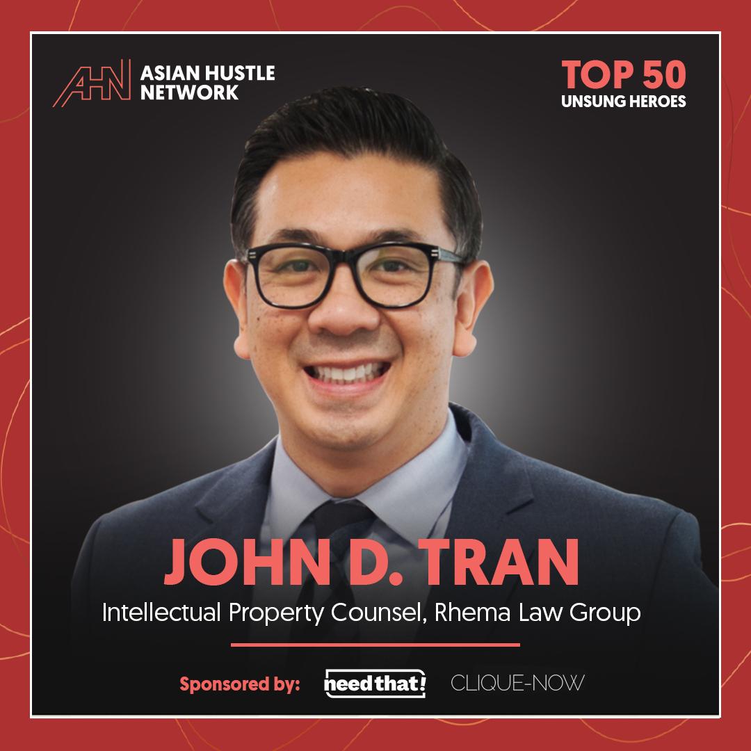 www.asianhustlenetwork.com: John D. Tran: Intellectual Property Counsel- Rhema Law Group