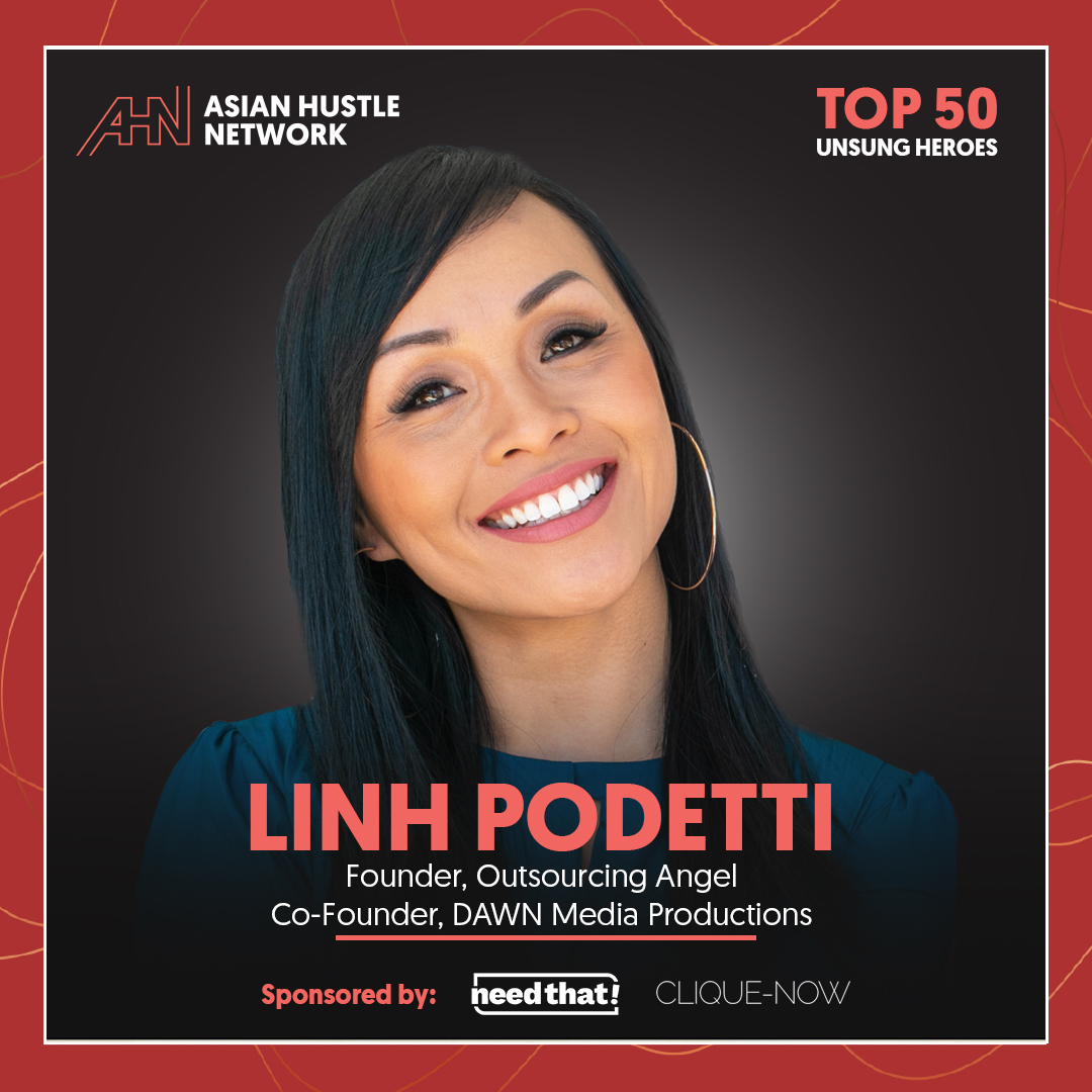 www.asianhustlenetwork.com: Linh Podetti: Founder, Outsourcing Angel and Co-Founder, DAWN Media Productions