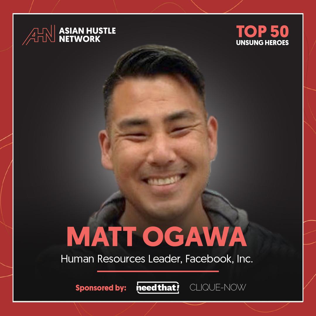 www.asianhustlenetwork.com: Matt Ogawa: Human Resources Leader, Facebook, Inc.