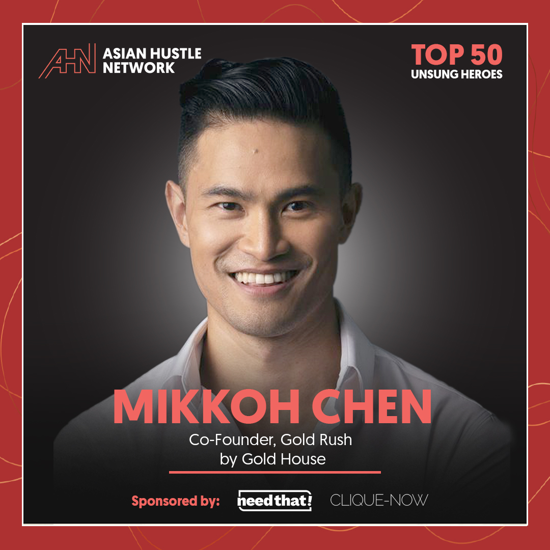www.asianhustlenetwork.com: Mikkoh Chen: Co-Founder, Gold Rush by Gold House