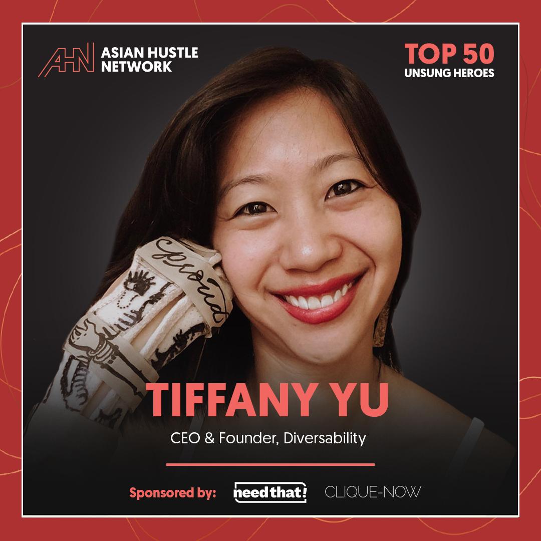 www.asianhustlenetwork.com: Tiffany Yu: CEO & Founder, Diversability