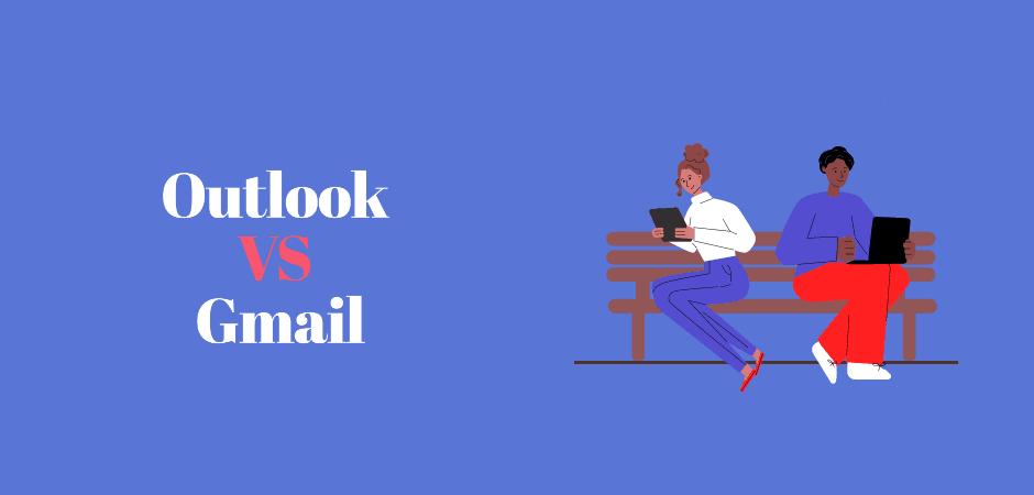 Outlook vs Gmail