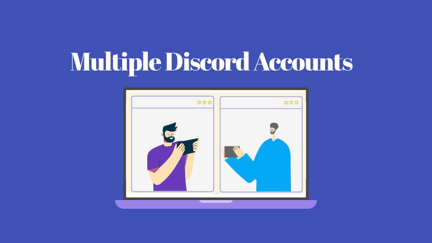 Multiple Discord Accounts
