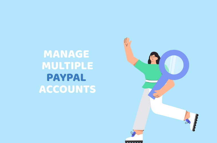 manage multiple paypal accounts