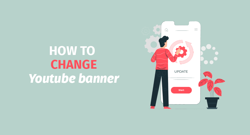 How to Change YouTube Banner