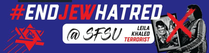 Bumper Sticker - #EndJewHatred @ SFSU (Leila Khaled)