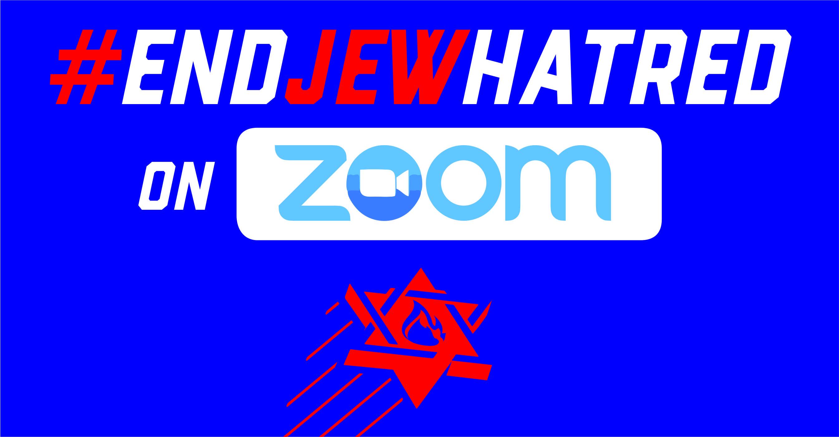 #EndJewHatred on Zoom