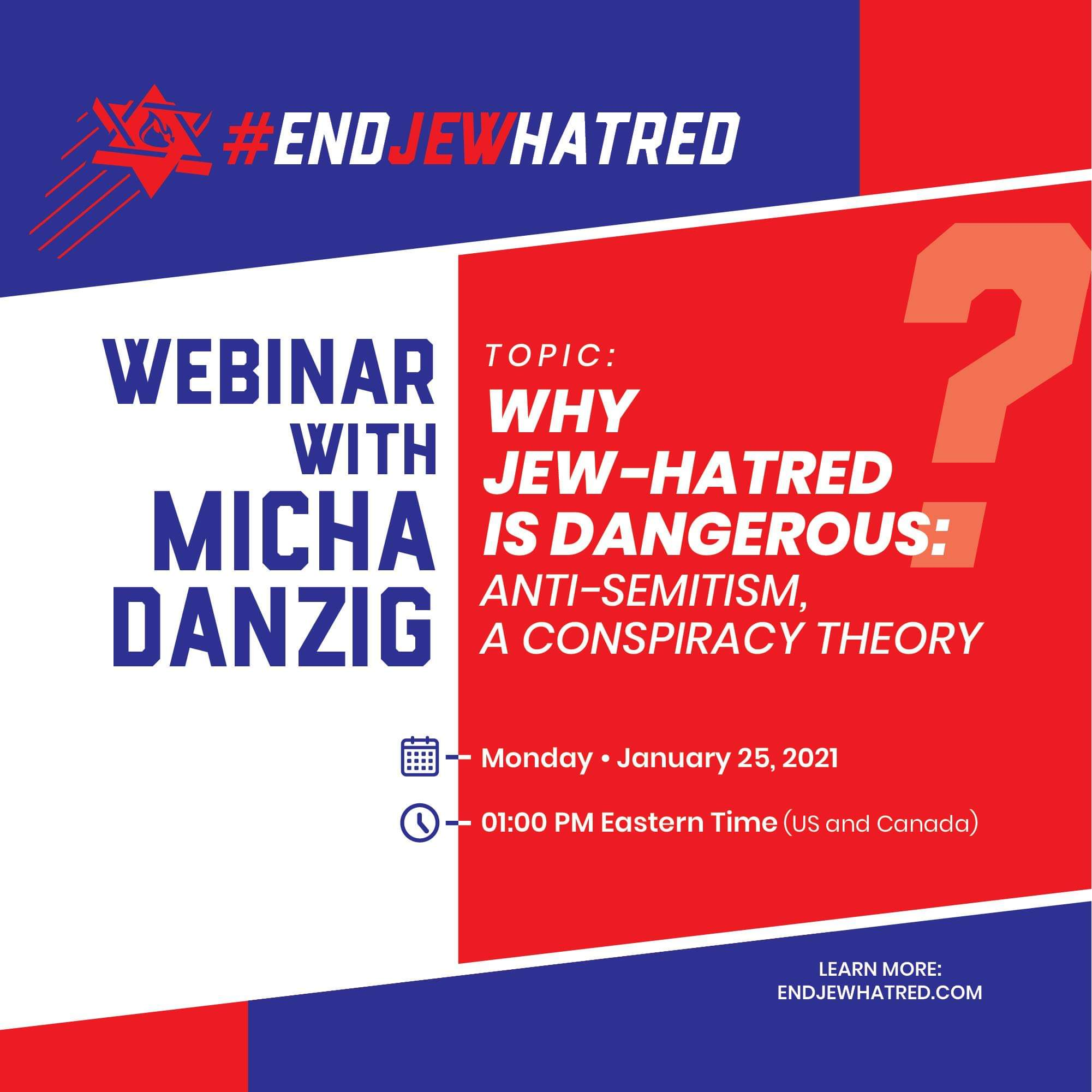 Why Jew Hatred is Dangerous: Antisemitism, a Conspiracy Theory
