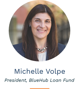 Headshot of Michelle Volpe, President of BlueHub Loan Fund