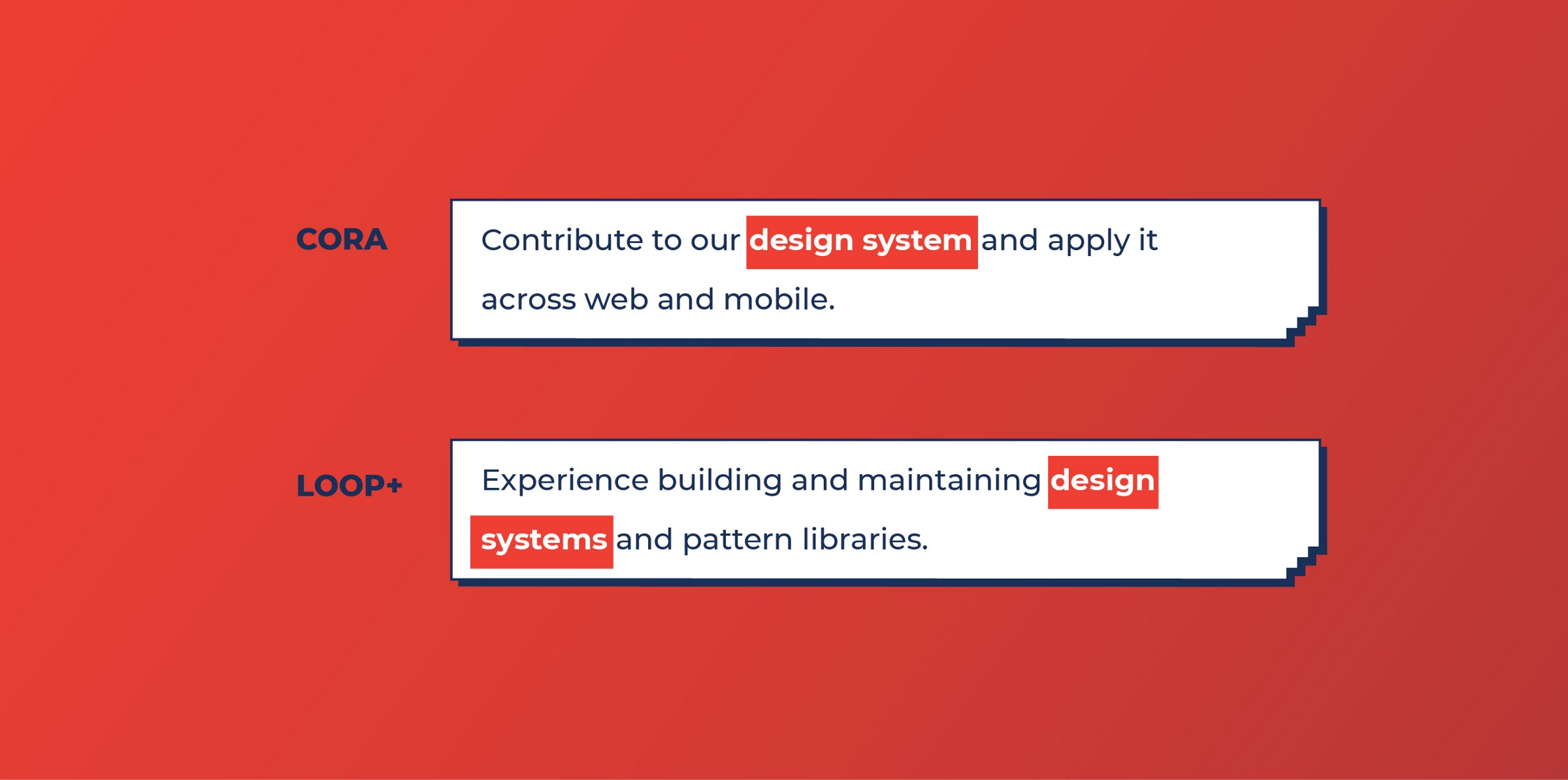 Cora and Loop+ look for Design Systems work from Product designers