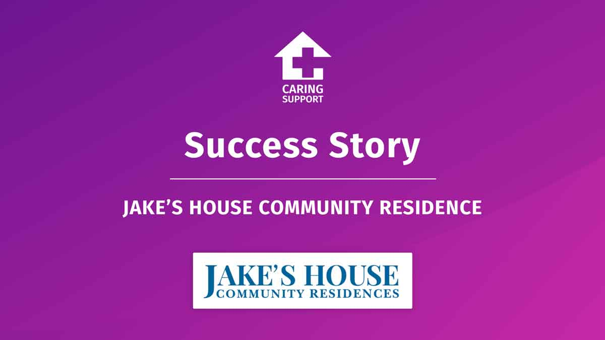 Jake's House Success Story