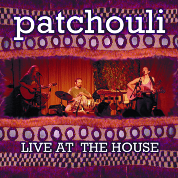 Patchouli: Live at the House  (CD)