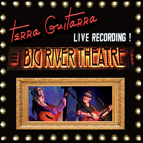 Terra Guitarra: Live at the Big River Theatre CD