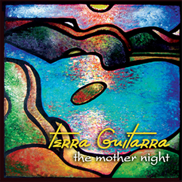 Terra Guitarra: The Mother Night (CD)