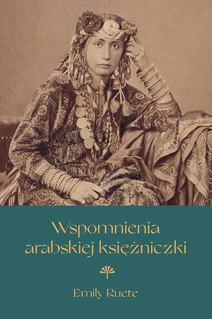 Wspomnienia arabskiej księżniczki