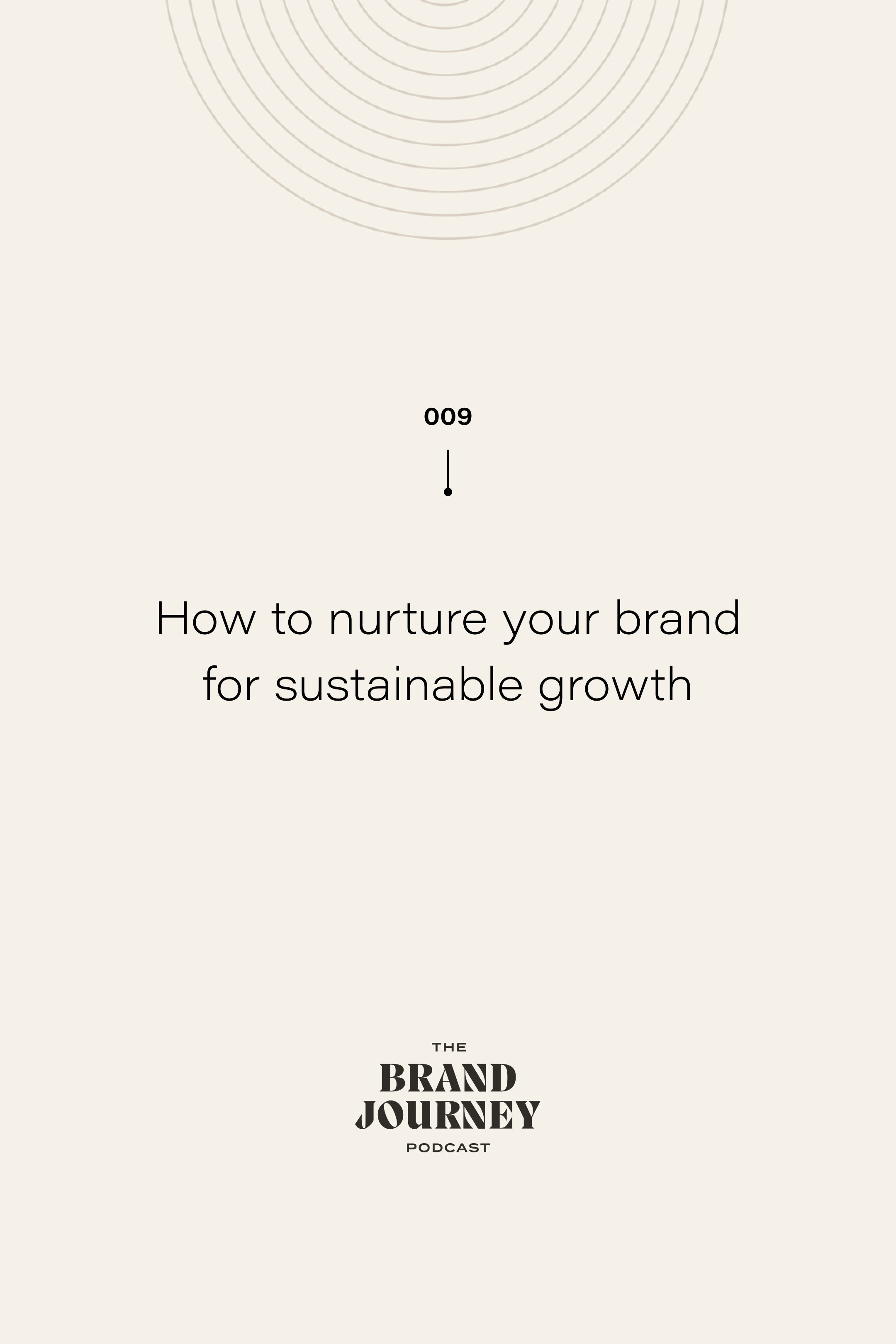 How to nurture your brand for sustainable growth